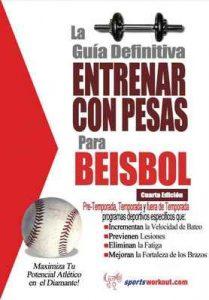 La guía definitiva – Entrenar con pesas para beisbol – Rob Price [ePub & Kindle]