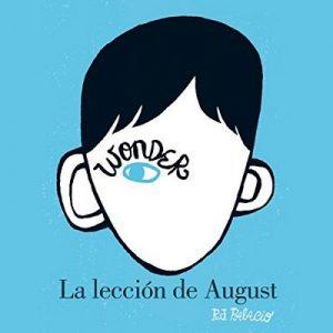 La lección de August: Wonder – R. J. Palacio [Narrado por Daniel Vargas, Viviana Sierra] [Audiolibro] [Español]