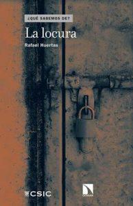 La locura – Rafael Huertas [ePub & Kindle]