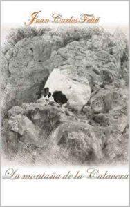La montaña de la calavera – Juan Carlos Feliú Velázquez [ePub & Kindle]