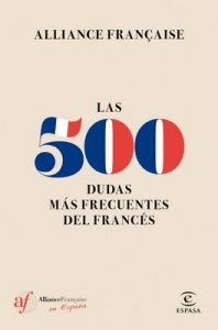 Las 500 dudas más frecuentes del Francés – Alliance Française [ePub & Kindle]