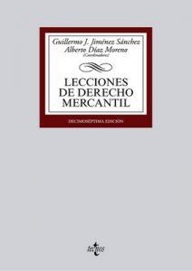Lecciones de Derecho Mercantil (Derecho – Biblioteca Universitaria De Editorial Tecnos) – Guillermo J. Jiménez Sánchez, Luis Angulo Rodríguez [ePub & Kindle]