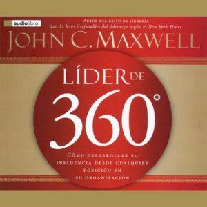 Lider de 360 – John C. Maxwell [Narrado por Thomas Nelson Publishers] [Audiolibro] [Español]