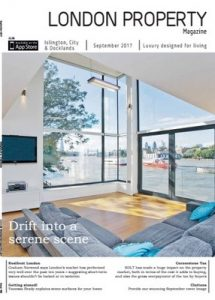 London Property Magazine Islington City & Docklands Edition – September, 2017 [PDF]