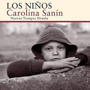 Los niños – Carolina Sanín [Narrado por Luciana Gonzalez de Leon] [Audiolibro] [Español]