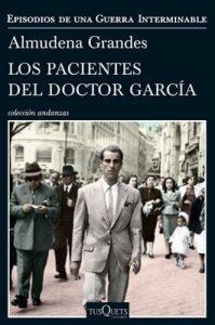 Los pacientes del doctor García: Episodios de una Guerra Interminable – Almudena Grandes [ePub & Kindle]