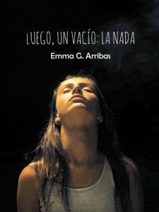 Luego, un vacío: la nada: El viaje interior de Noa – María Emma González Arribas [ePub & Kindle]