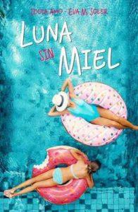 Luna sin miel – Idoia Amo, Eva M. Soler [ePub & Kindle]