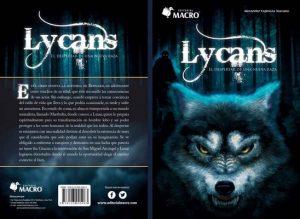 Lycans, el despertar de una nueva raza: El despertar – Alexander Espinoza Toscano [ePub & Kindle]