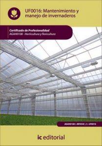 Mantenimiento y manejo de invernaderos – Norberto Rivero Rodríguez [ePub & Kindle]