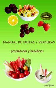 Manual de frutas y verduras: propiedades y beneficios – Ana Iglesias, Juan D. Pérez [ePub & Kindle]