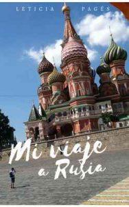 Mi viaje a Rusia – Leticia Pagés [ePub & Kindle]