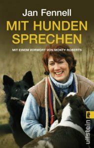 Mit Hunden sprechen: Mit einem Vorwort von Monty Roberts – Jan Fennell, Monty Roberts [ePub & Kindle] [German]