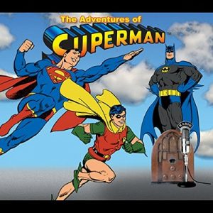 Mystery of the Flying Monster – Adventures of Superman [Narrado por Radio Spirits, Inc.] [Audiolibro] [English]