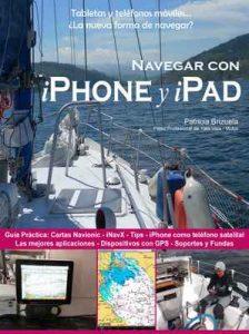 Navegar con iPhone y iPad. (de la Serie: Smartphones y tabletas a bordo: La nueva forma de navegar? nº 1) – Patricia Brizuela [ePub & Kindle]
