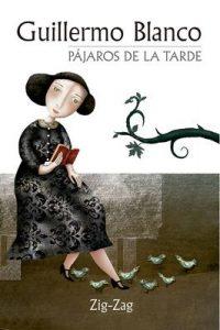Pájaros de la tarde – Guillermo Blanco [ePub & Kindle]