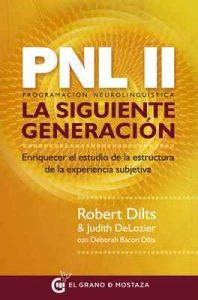 PNL II: Programación neurolingüística, la siguiente generación – Robert Dilts, Judith DeLozier [ePub & Kindle]