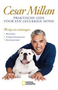 Praktische gids voor een gelukkige hond – Cesar Millan [ePub & Kindle] [Dutch]
