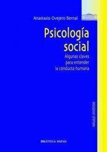 Psicología social: Algunas claves para entender la conducta humana (Obras de referencia) – Anastasio Ovejero Bernal [ePub & Kindle]