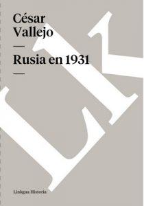 Rusia en 1931. Reflexiones al pie del Kremlin – César Vallejo [ePub & Kindle]