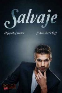 Salvaje – Norah Carter, Monika Hoff [ePub & Kindle]