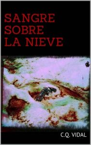 Sangre sobre la nieve – C.Q. Vidal [ePub & Kindle]
