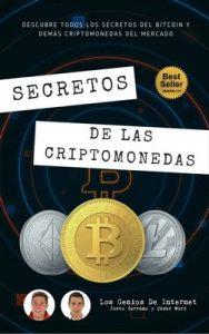 Secretos De Las Criptomonedas: Descubre Todos Los Secretos Del Bitcoin Y Demás Criptomonedas Del Mercado – Justo Serrano, César Miró [ePub & Kindle]