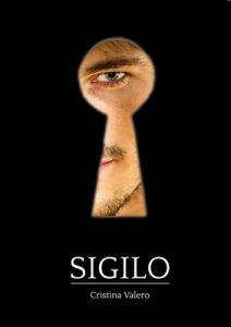Sigilo: Una novela dramático-erótica – Cristina Valero Martos, Javi Albors [ePub & Kindle]