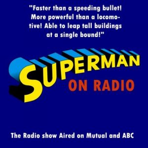 Superman Classic: I Am Superman – Michael Teitelbaum [Narrado por Old Time Radio] [Audiolibro] [English]