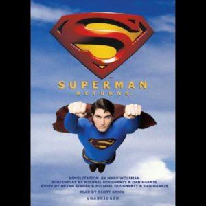 Superman Returns – Marv Wolfman [Narrado por Scott Brick] [Audiolibro] [English]