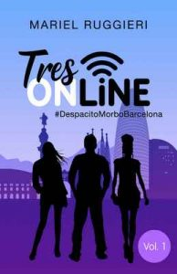 TRES ONLINE #DespacitoMorboBarcelona: SPIN OFF – Mariel Ruggieri, H. Kramer [ePub & Kindle]