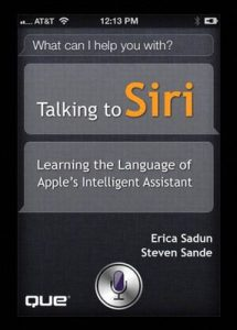 Talking to Siri: Learning the Language of Apple's Intelligent Assistant – Erica Sadun, Steve Sande [ePub & Kindle] [English]
