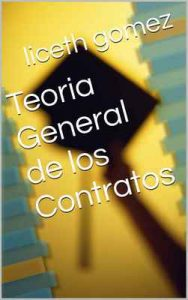 Teoria General de los Contratos – Liceth Gomez [ePub & Kindle]