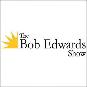 The Bob Edwards Show, Tom DeHaven, Jamie Dailey and Darrin Vincent, April 21, 2010 – Bob Edwards [Narrado por XM Satellite Radio] [Audiolibro] [English]
