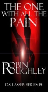 The One With All The Pain (DS Lasser series Book 15) – Robin Roughley [ePub & Kindle] [English]