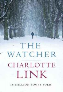The Watcher – Charlotte Link, Stefan Tobler [ePub & Kindle] [English]