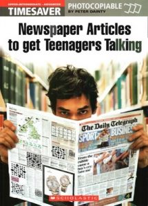Timesaver Newspaper Articles to get Teenagers Talking – Jane Dainty [PDF]