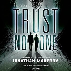 Trust No One: X-Files, Book 1 – Jonathan Maberry [Narrado por Bronson Pinchot, Hillary Huber] [Audiolibro] [English]