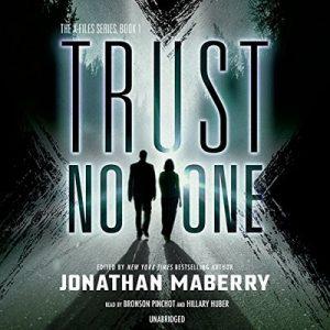 Trust No One: X-Files, Book 1 – Jonathan Maberry [Narrado por Bronson Pinchot, Hillary Huber] [Audiolibro] [English]