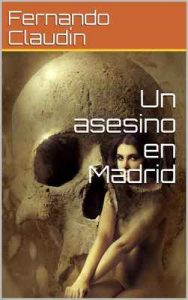 Un asesino en Madrid – Fernando Claudín [ePub & Kindle]