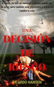 Una decisión de riesgo: Cuento erótico – Ricardo Hansen [ePub & Kindle]