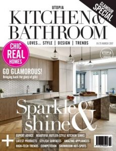 Utopia Kitchen & Bathroom – March, 2017 [PDF]
