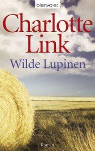 Wilde Lupinen: Roman (Die Sturmzeiten-Trilogie 2) – Charlotte Link [ePub & Kindle] [German]