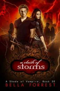 A Shade of Vampire 50: A Clash of Storms – Bella Forrest [ePub & Kindle] [English]