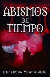 Abismos de Tiempo (Océanos de Oscuridad nº 3) – Roser A. Ochoa, Beatriz Vallina Acha [ePub & Kindle]