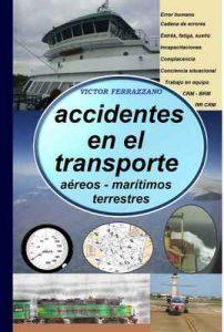 Accidentes en el Transporte: (Aéreos, marítimos y terrestres) – Victor Ferrazzano [ePub & Kindle]