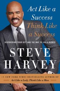 Act Like a Success, Think Like a Success: Discovering Your Gift and the Way to Life's Riches – Steve Harvey [ePub & Kindle] [English]