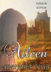 Aileen – Azahara Vega [ePub & Kindle]