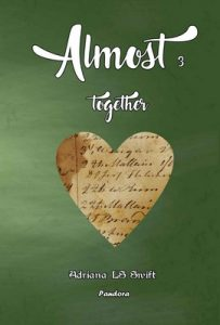 Almost: together (parte tres de cuatro) – Adriana LS Swift [ePub & Kindle]