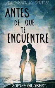 Antes de que te encuentre – Sophie Gilabert, David Orange S. [ePub & Kindle]